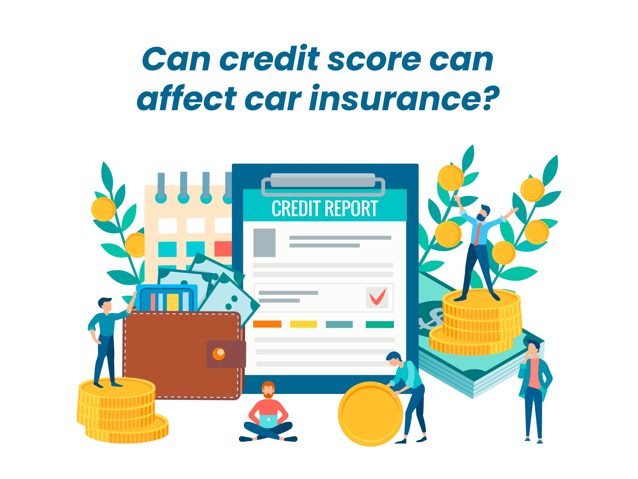 can credit score can affect my insurance rate